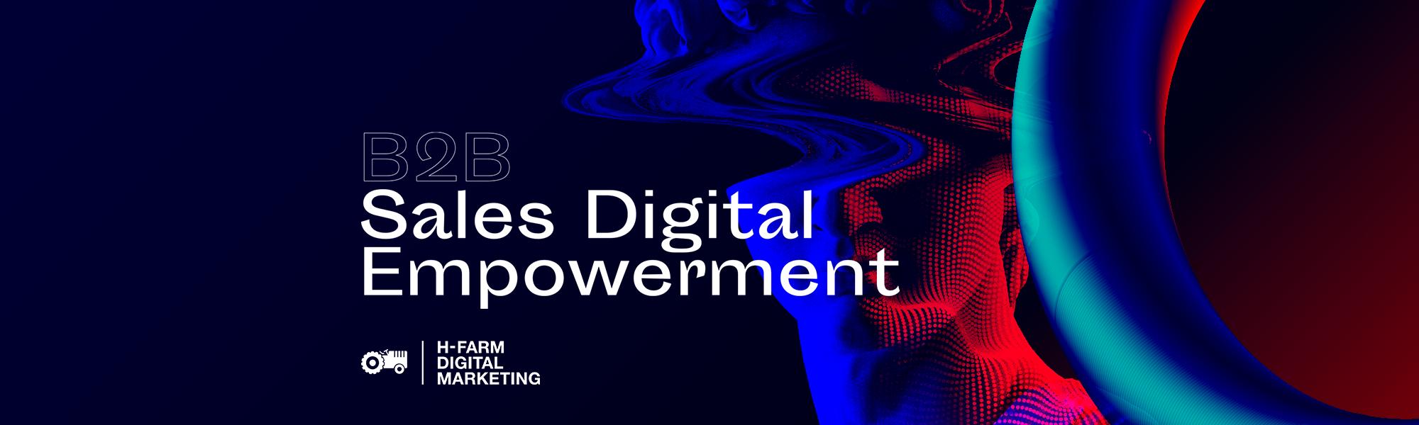 Sales empowerment: l'evoluzione digitale delle attività commerciali nel mercato B2B